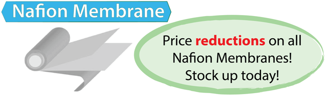 Nafion Reduced Pricing