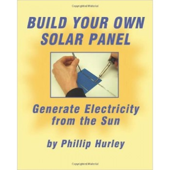 Build Your Own Solar Panel [Paperback]