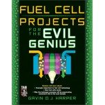 Fuel Cell Projects for the Evil Genius [Paperback]