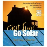 Got Sun? Go Solar: Expanded 2nd Edition